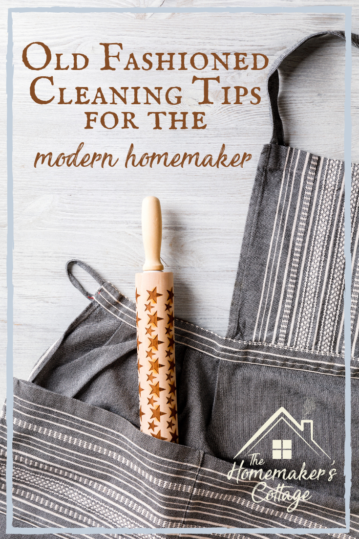 """Old Fashioned Cleaning Tips for the Modern Homemaker 